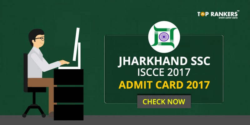 Jharkhand SSC ISCCE Admit Card 2017