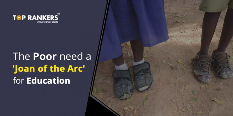 The-Poor-need-a-Joan-of-the-Arc-for-Education.