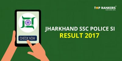 Jharkhand Police SI Result 2017 – Download Prelims Result AND score card for JSSC SI Prelims