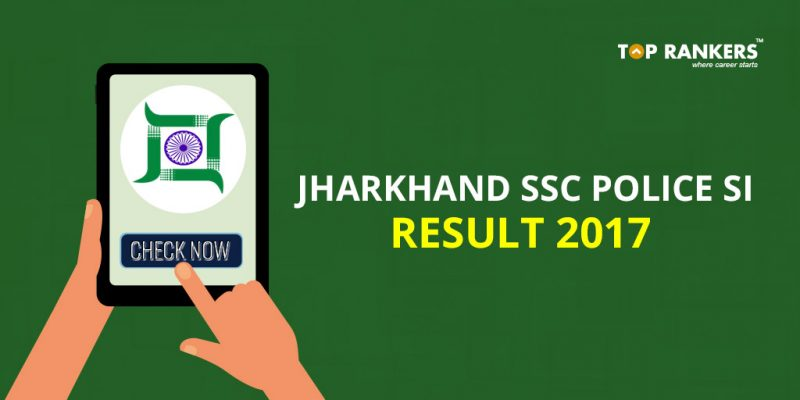 Jharkhand Police SI Result 2017