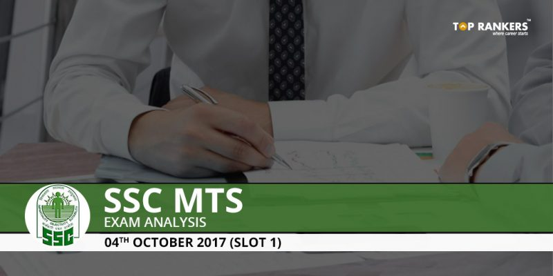 SSC MTS Tier-I Exam Analysis 2017 4th October Slot 1