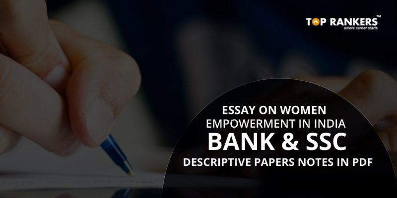 Essay on Women Empowerment in India For Bank And SSC Descriptive Papers