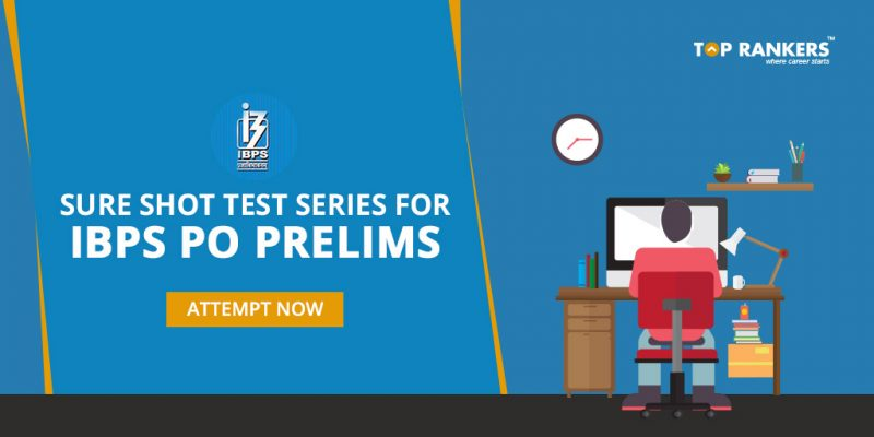 Sure Shot Tests Based on IBPS PO Prelims 7th October 2017 Exam Pattern