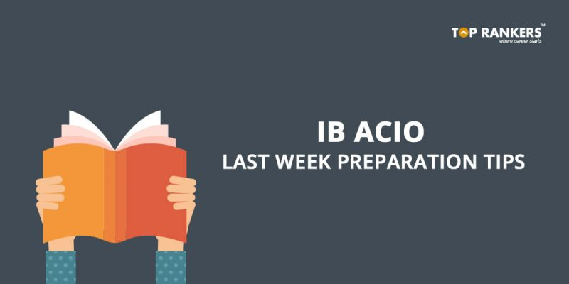 IB ACIO Last Week Preparation Tips