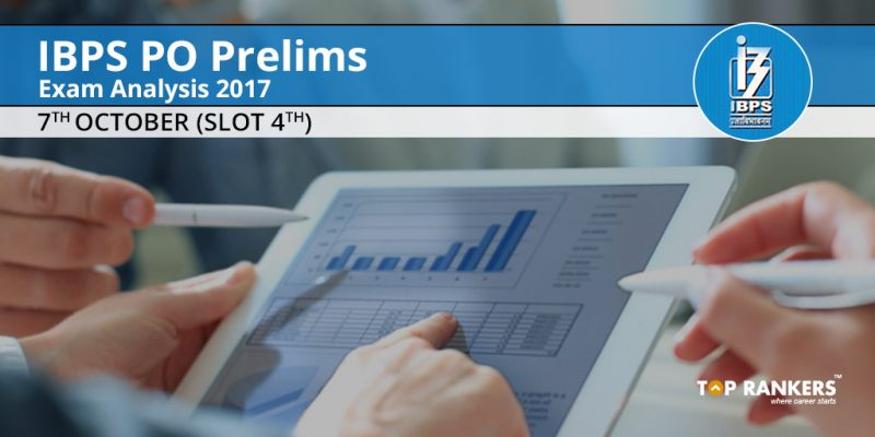 IBPS PO Prelims Exam Analysis 7th October 2017 Slot 4