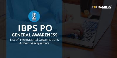 IBPS PO General Awareness- List of International Organizations and their Headquarters PDF