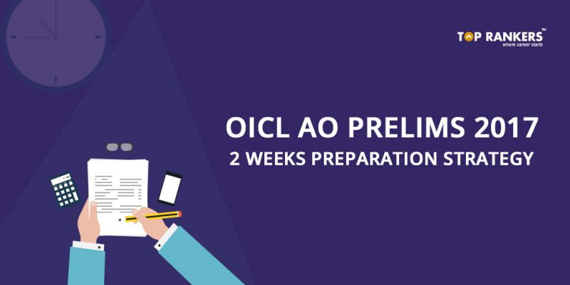 OICL AO 2 Weeks Preparation Strategy