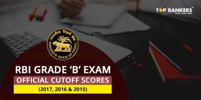 RBI Grade B Cutoff 2017, 2016 & 2015- Check Current Year and Previous Year Official Cutoff Marks