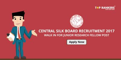Central Silk Board Recruitment 2017 – Walk in for Junior Research Fellow Posts