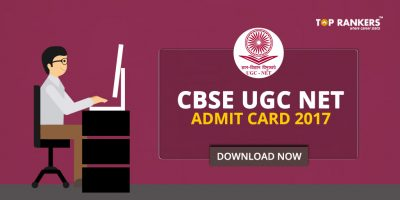 CBSE UGC NET Admit Card 2017- Download UGC NET Admit Card Now