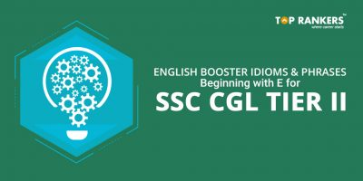 Idioms and Phrases starting with letter E for SSC CGL Tier 2