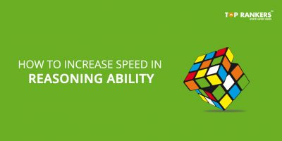 How to Increase Speed in Reasoning Ability For SSC And Bank Exams