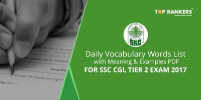Daily Vocabulary List with Meanings PDF for SSC CGL Tier 2 Exam 2017