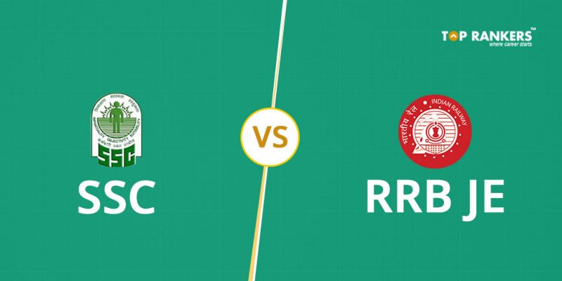 SSC JE vs RRB JE – Which One Is Better?