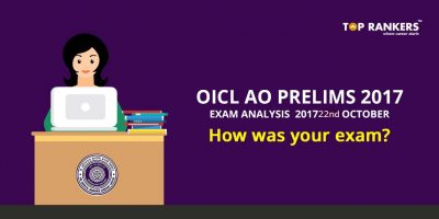 OICL AO Prelims Exam Analysis 2017 22nd October- How was your exam?