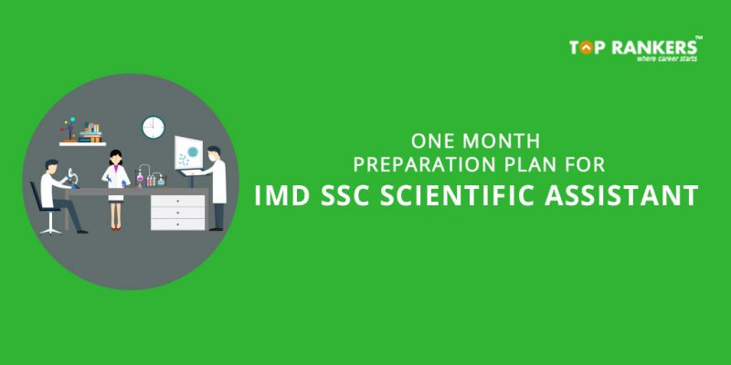 One Month Preparation Plan for IMD SSC Scientific Assistant Exam 2017