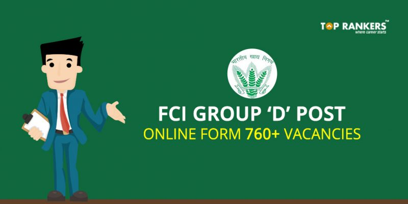 FCI Group D post online form - 760+ vacancies
