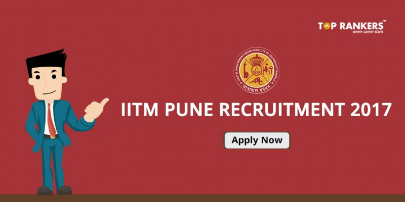 IITM Pune Recruitment 2017