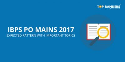 IBPS PO Mains Expected Pattern with Important Topics