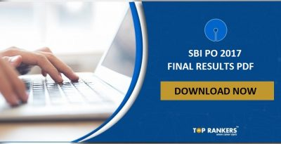 SBI PO Final Result 2017 PDF – Download SBI PO Final Result After Interview