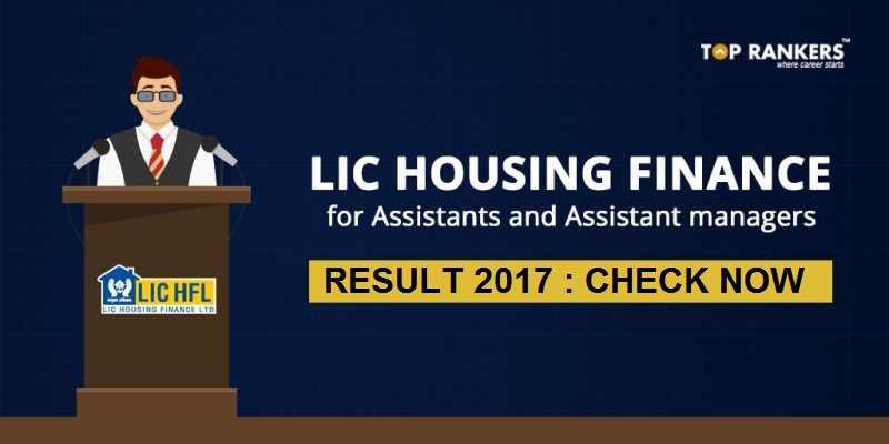 LIC HFL Result 2017 for Assistant Manager and Assistants Declared