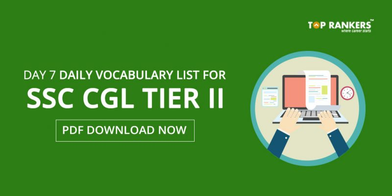 Daily Vocabulary List for SSC CGL Tier 2 PDF - Day 7