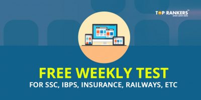 Free Weekly test for SSC, IBPS, Insurance, Railways