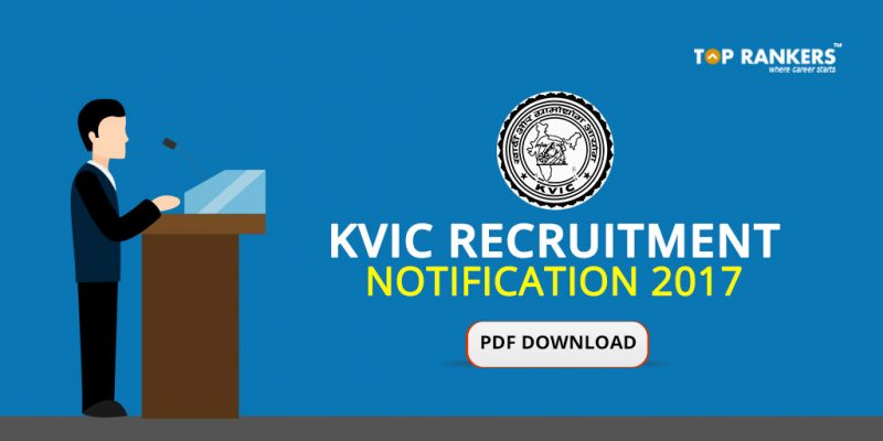 KVIC Recruitment Notification 2017