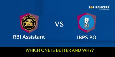 RBI Assistant Vs IBPS PO- Which One is a better Option