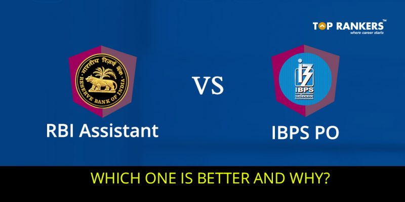 RBI Assistant Vs IBPS PO