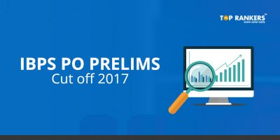 IBPS PO Prelims Cut Off 2017