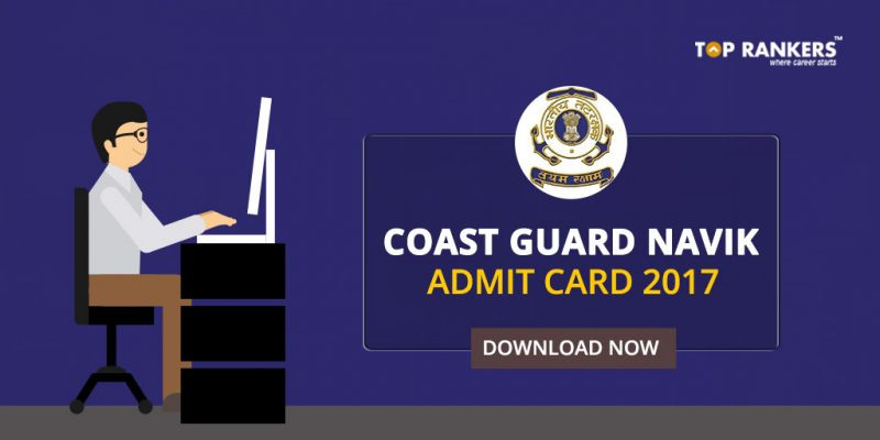 Coast Guard Navik Admit Card 2017