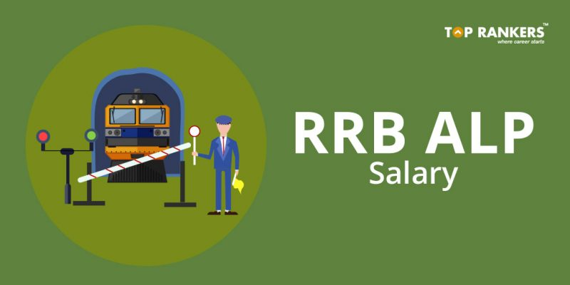 RRB ALP Salary And Job Profile