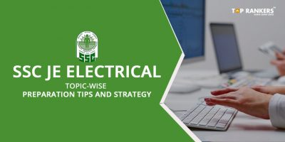 SSC JE Electrical Topic-wise Preparation Tips and Strategy 2018