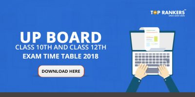 UP Board Class 10th and Class 12th Exam Time Table 2018