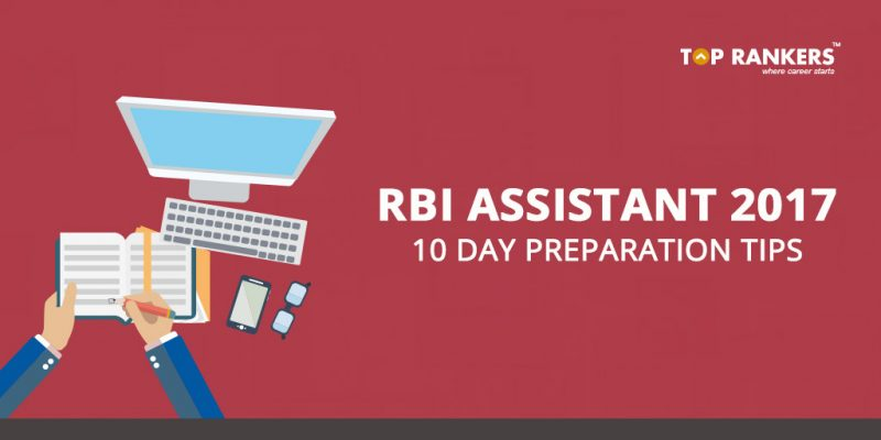 10 days preparation tips for RBI Assistant