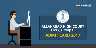 Allahbad High Court Group D Admit Card – Download AHC Clerk, Group D Admit Card