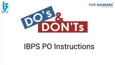 Do's and Don'ts for the IBPS PO Mains Exam