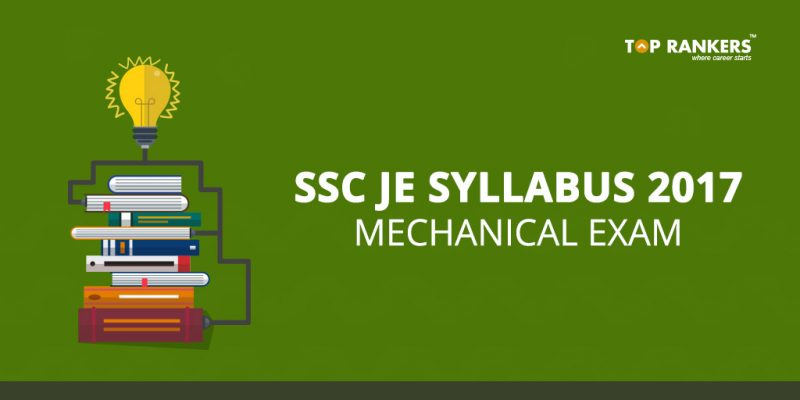 SSC JE Syllabus for Mechanical Exam 2017