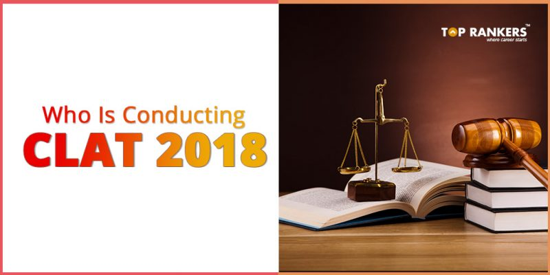 Who Is Conducting CLAT 2018
