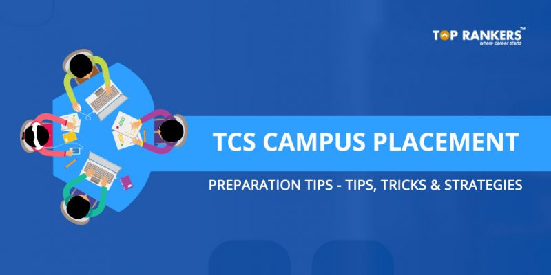 TCS Campus Placement Preparation Tips