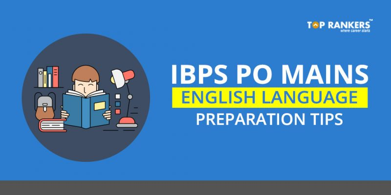 IBPS PO Mains 2017 English Preparation Tips
