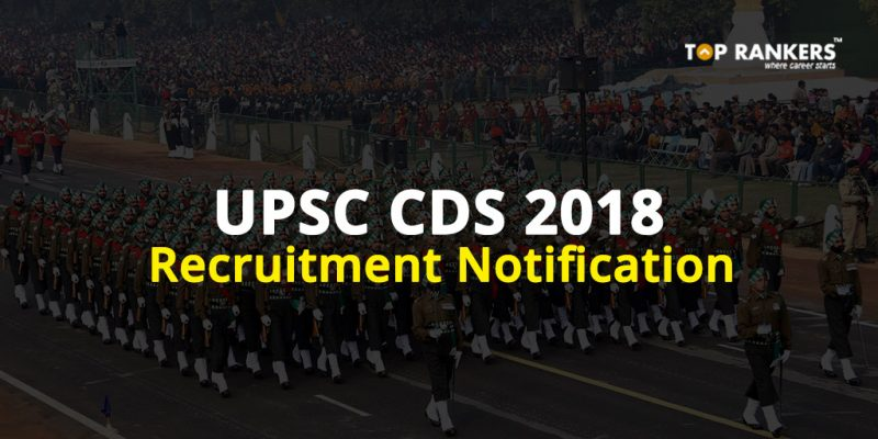 UPSC CDS Recruitment Notification 2018