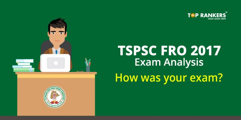 TSPSC FRO 2017 Exam Analysis - How was your exam?