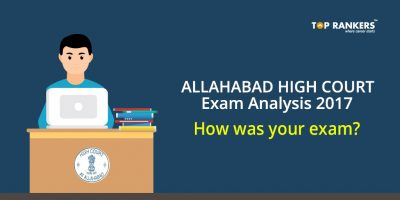 Allahabad High Court Exam Analysis 2017 – How was your exam?