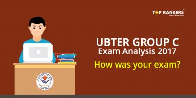 UBTER Group C Exam Analysis 2017 – How was your exam?