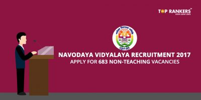 Navodaya Vidyalaya Recruitment 2017 – Apply for 683 Non-teaching Vacancies