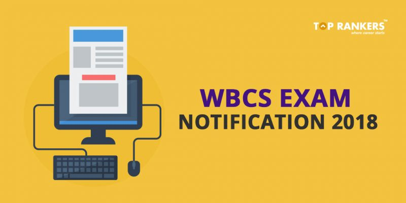 WBCS Exam Notification 2018