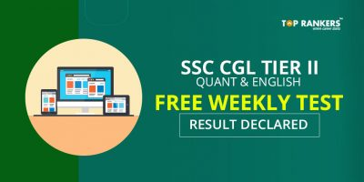 SSC CGL Tier 2 Quant & English Free Weekly Test Result Declared