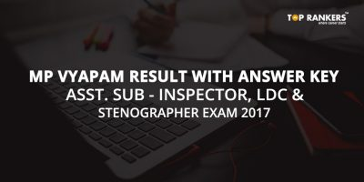 MP Vyapam Result with Answer Key – ASI, LDC, and Stenographer Exam 2017